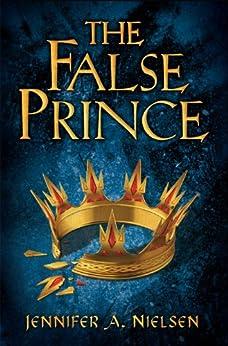 The False Prince (Ascendance Trilogy Book 1) by [Jennifer A Nellson]