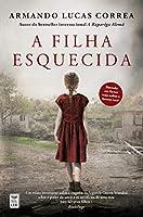 A Filha Esquecida (Portuguese Edition)