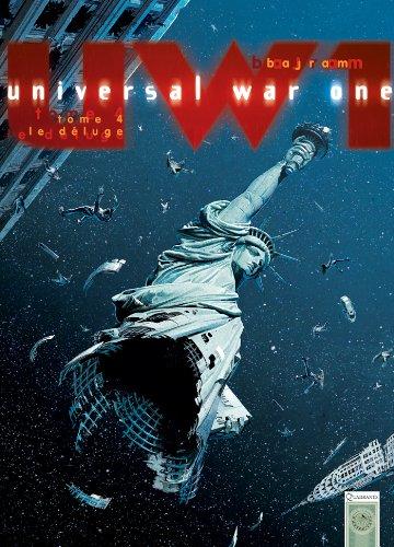 Universal War One T04: Le Déluge