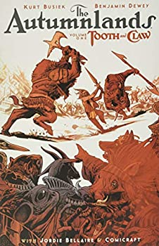 The Autumnlands, Vol. 1: Tooth and Claw - Book #1 of the Autumnlands