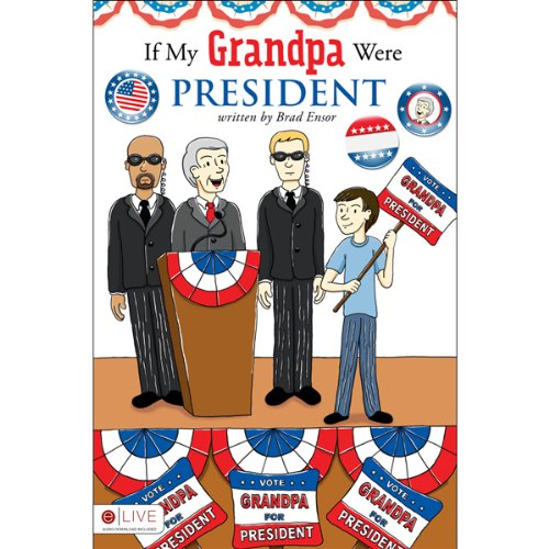 If My Grandpa Were President audiobook cover art