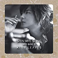 Keep Leaves by HYE SUNG SHIN (2009-02-01)