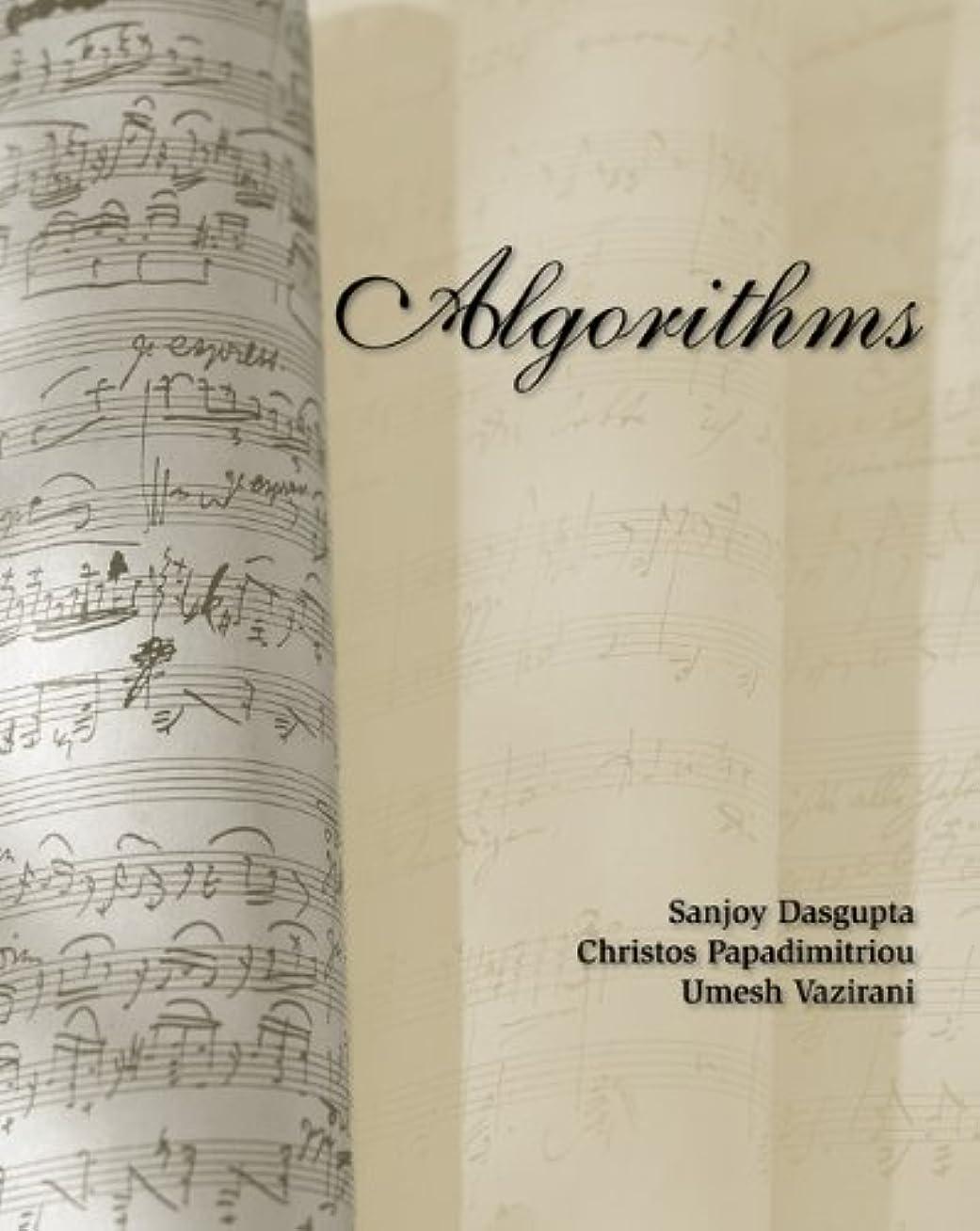 船乗り失望させる承認Algorithms (English Edition)