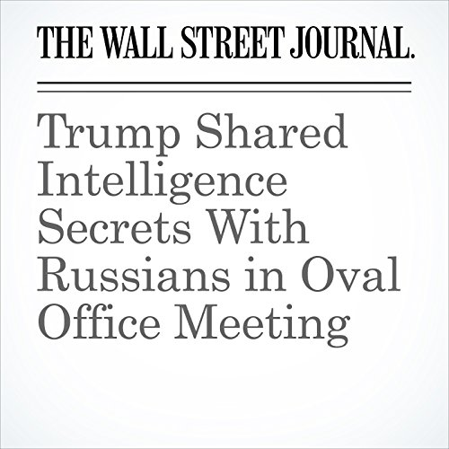 Trump Shared Intelligence Secrets With Russians in Oval Office Meeting copertina