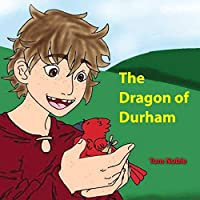 The Dragon of Durham