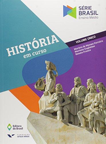 História em Curso - Volume Único. Série Brasil