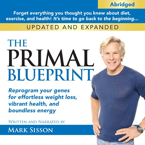 The primal blueprint audiobook mark sisson audible the primal blueprint cover art malvernweather Choice Image