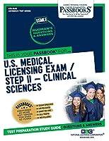 U.S. Medical Licensing Examination (USMLE) Step II - Clinical Sciences