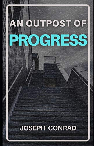 An Outpost of Progress (Illustrated)