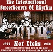 Hot Licks: 1944-1946 by The International Sweethearts of Rhythm (2006-02-21)