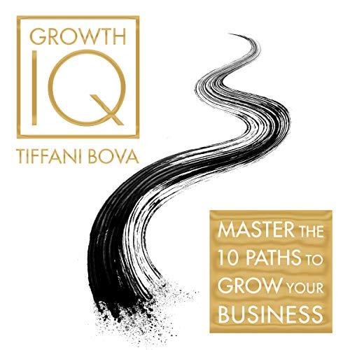 Growth IQ Audiobook By Tiffani Bova cover art