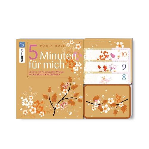 5 Minuten für mich: 52 Karten mit wirkungsvollen Übungen für Gesundheit und Wohlbefinden