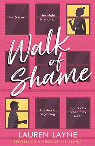 Walk of Shame: A sparkling feel-good rom-com from the bestselling author of The Prenup! (Love Unexpectedly Book 4) (English Edition)