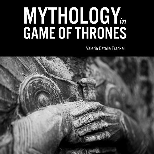 Mythology in Game of Thrones audiobook cover art