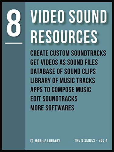 Video Sound Resources 8: Video Editing Made Simple [ The 8 series - Vol 4 ] (Video Editing Tools (8 Series)) (English Edition)