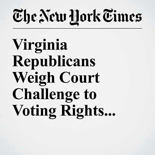 Virginia Republicans Weigh Court Challenge to Voting Rights for Felons cover art