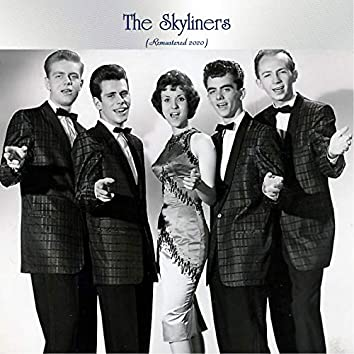 The Skyliners (Remastered 2020)