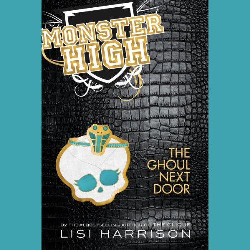 Monster High, Book 2: The Ghoul Next Door audiobook cover art