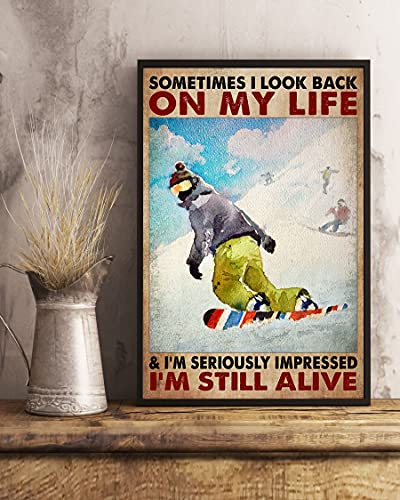 Sometimes I Look Back on My Life and I'm Seriously Impressed I'm Still Alive - Wall Art & Wall Decor & Painting for College Dorm – Office Decor - Makeup Room Decor - Dorm Room Poster