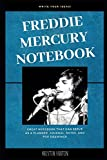 Freddie Mercury Notebook: Great Notebook for School or as a Diary, Lined With More than 100 Pages.  ...