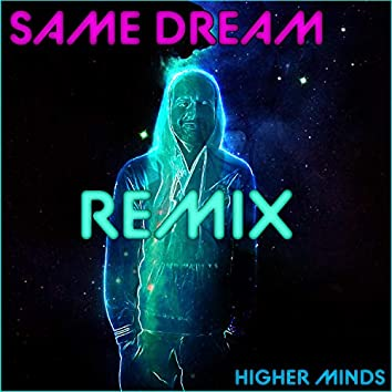 Same Dream (Remix)