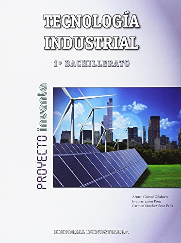Tecnología Industrial 1º bachillerato - 9788470635632
