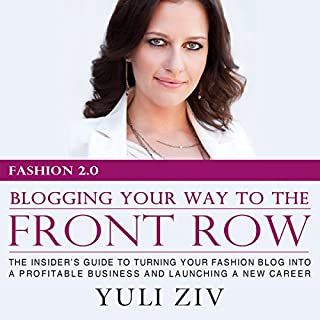 Fashion 2.0: Blogging Your Way to the Front Row audiobook cover art
