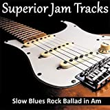 Slow Blues Rock Ballad Guitar Backing Track in A Minor