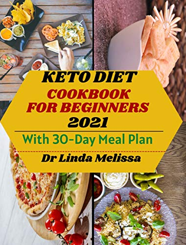 KETO DIET COOKBOOK FOR BEGINNERS: The Complete Guide to Ketogenic Diet and Recipes to Reverse and Prevent Diabetes, Heart Disease Conditions and Improve Weight loss (English Edition)