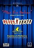 """""""mãos Nos Ombros"""" - (anjos & Demônios) (Portuguese Edition)"""