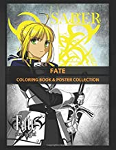 Coloring Book & Poster Collection: Fate One Of The Main Characters Of Fatezero And One Of The Anime & Manga