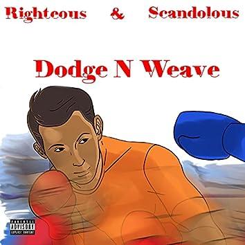 Dodge N Weave