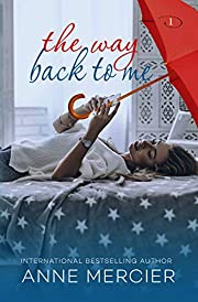The Way Back To Me: A College Romance