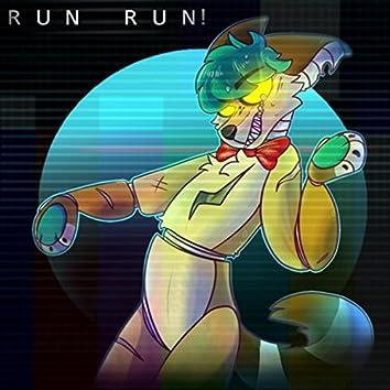 Run Run!