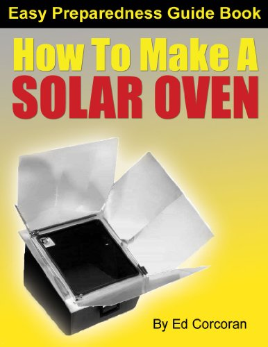 How To Make A Solar Oven (English Edition)