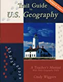 Trail Guide to U.S. Geography  - Slightly Imperfec