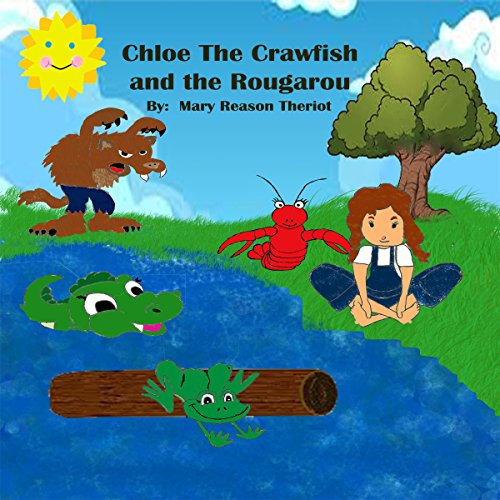 Chloe the Crawfish and the Rougarou audiobook cover art