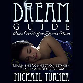 Dream Guide: Learn What Your Dreams Mean audiobook cover art