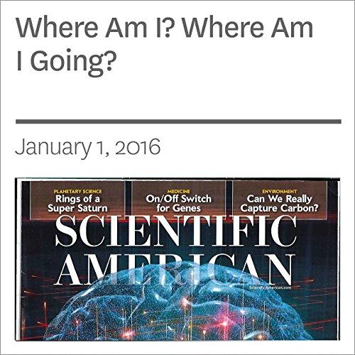 Where Am I? Where Am I Going? audiobook cover art