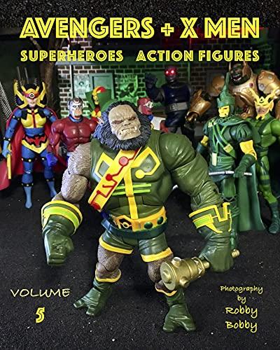 AVENGERS + X MEN: SUPERHEROES (Avengers + X Men Superheroes Action Figures Book 5) (English Edition)