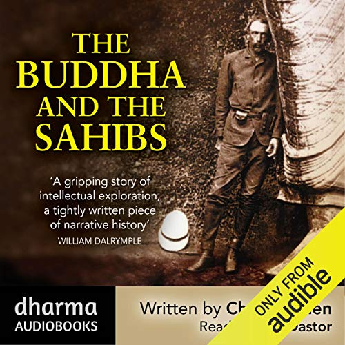 The Buddha and the Sahibs audiobook cover art