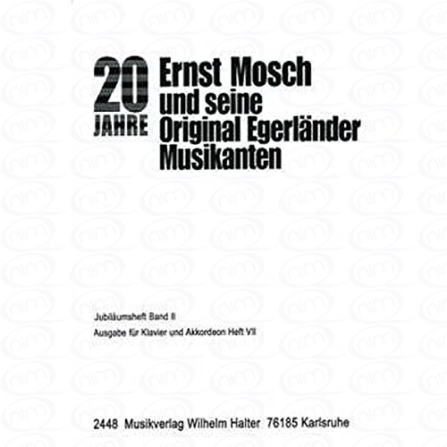 JUBILAEUMSBAND 2 - arrangiert für Akkordeon [Noten/Sheetmusic] Komponist : MOSCH ERNST