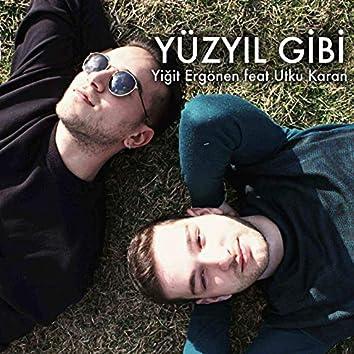 Yüzyıl Gibi (feat. Utku Karan)