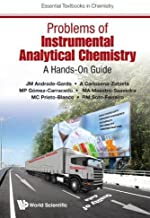 Problems of Instrumental Analytical Chemistry: A Hands-On Guide (Essential Textbooks in Chemistry)