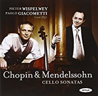 Chopin/Mendelssohn: Cello Sona