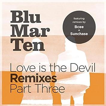 Love is the Devil Remixes, Pt. 3