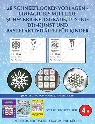 GER-HERSTELLUNG VON PAPIER-SCH (Herstellung Von Papier-Schneeflocken, Band 3)