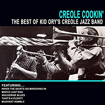 Creole Cookin' - Best of Kid Ory's Creole Jazz Band