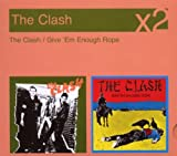 Songtexte von The Clash - The Clash / Give 'Em Enough Rope
