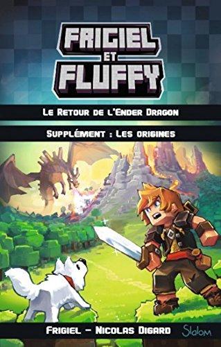 Frigiel et Fluffy - supplément : Les origines